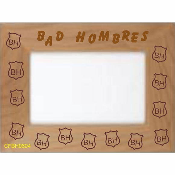 Bad Hombres Picture Frame