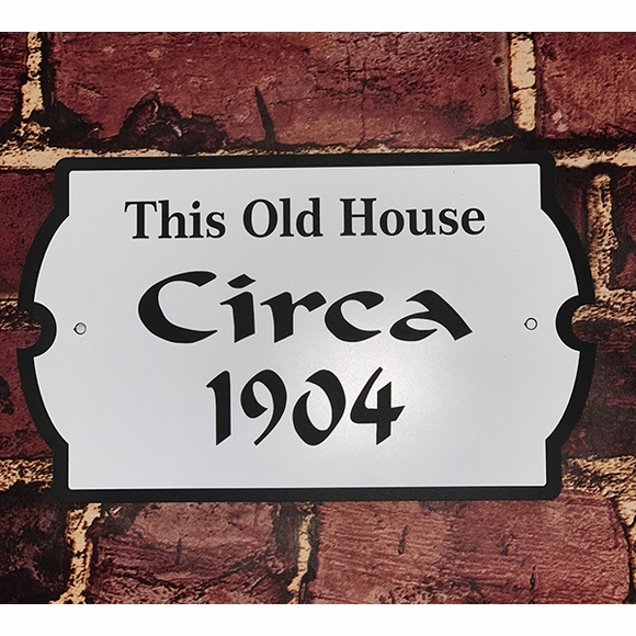 Custom Circa Sign - Historic House Plaque