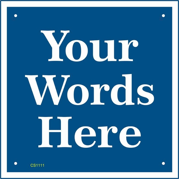 Custom Sign - Square Plaque With Up To 4 Lines of Your Words
