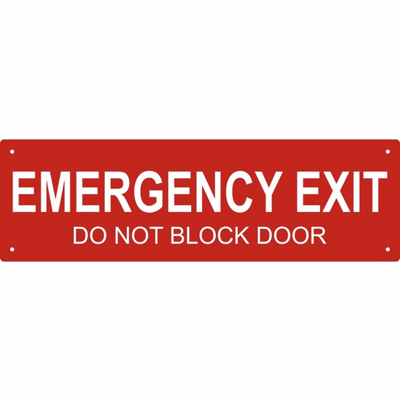 EMERGENCY EXIT DO NOT BLOCK DOOR Sign