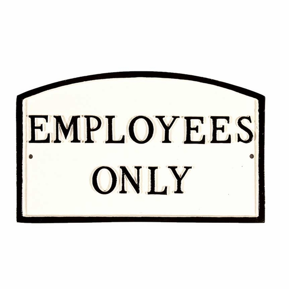 Employees Only Sign - Large Metal Sign For Wall or Lawn Mount
