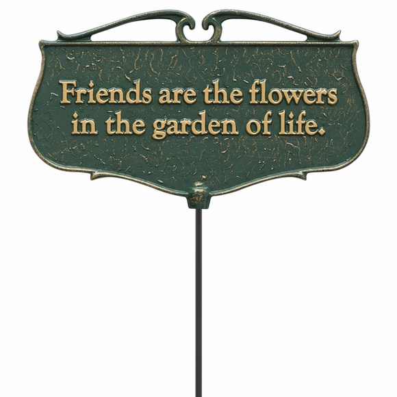 Friends Are the Flowers in the Garden of Life Garden Quote Sign