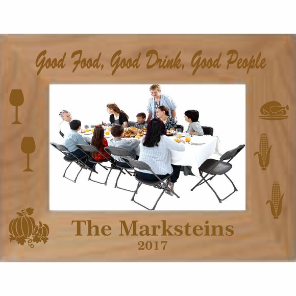 Good Food, Good Drink, Good People Thanksgiving Picture Frame