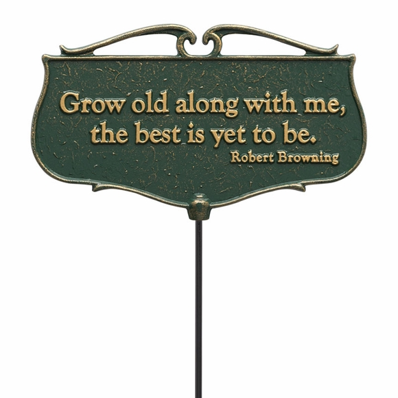 Grow Old Along With Me The Best Is Yet To Be Garden Plaque