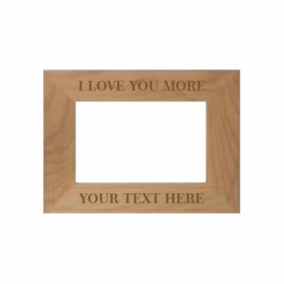 I Love You More Personalized Picture Frame