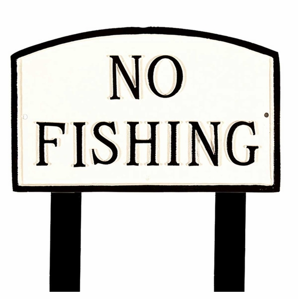 No Fishing Sign - Large Metal Sign For Wall or Lawn Stake Mount