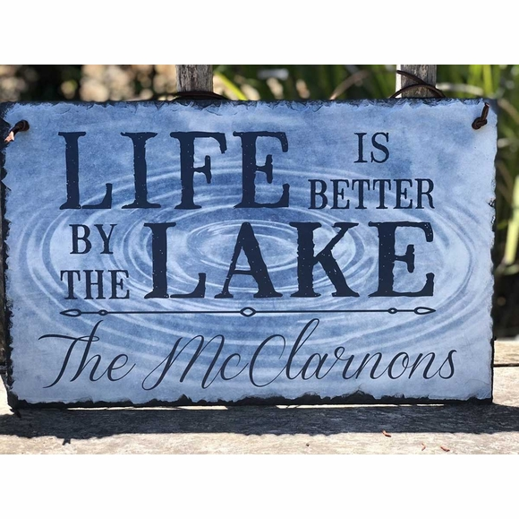 Life Is Better By The Lake Personalized Slate Sign