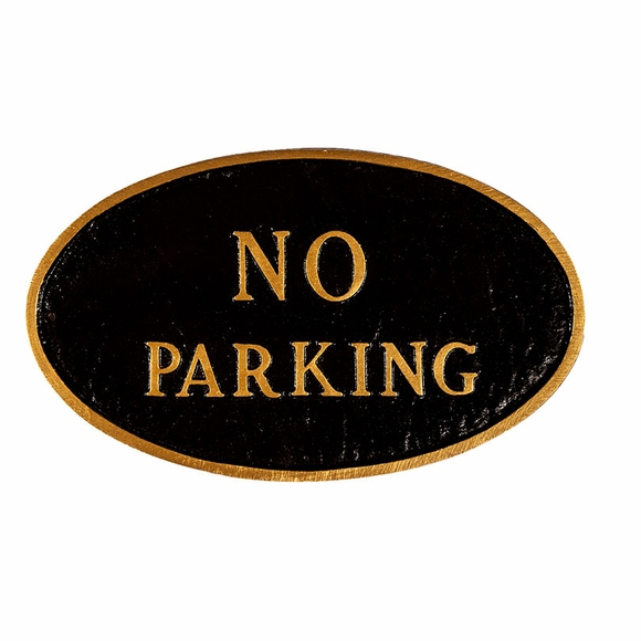 No Parking Sign - Custom Cast Metal Plaque For Wall or Optional Lawn Stake Mount