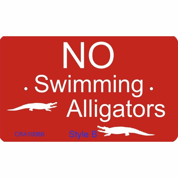 No Swimming Alligators Warning Sign