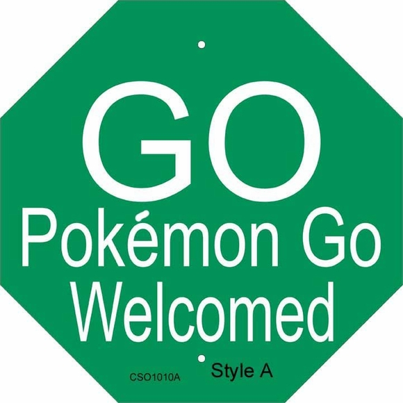 Pokeman Go Play Welcome Sign