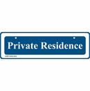 Private Residence Sign