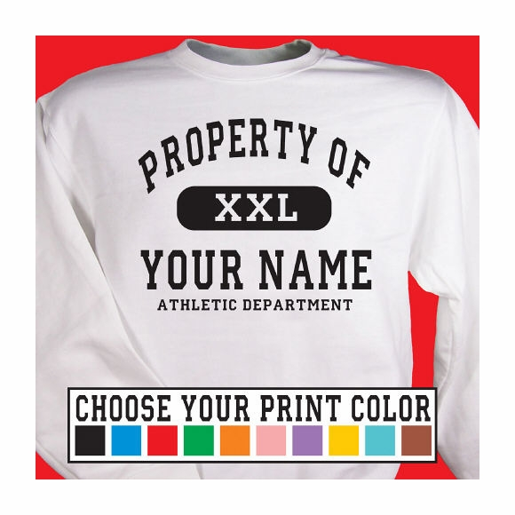 Property of Athletic Department Personalized Sweatshirt
