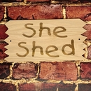 She Said Sign - Wood With Sawtooth Edges