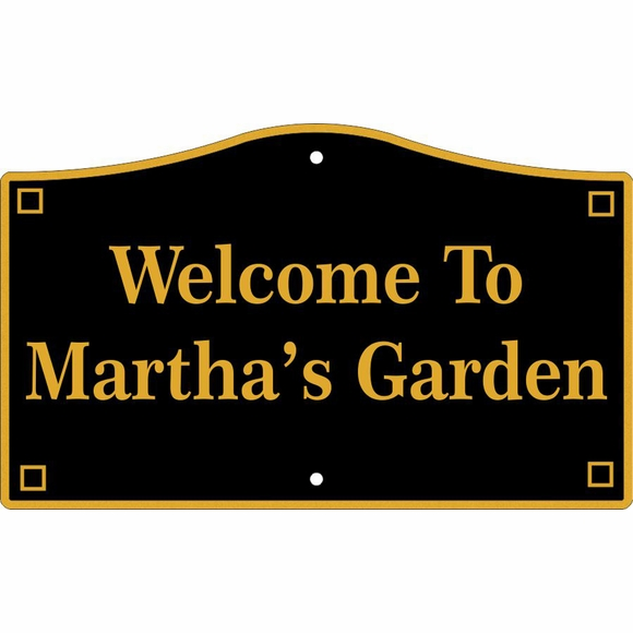Welcome to Garden Sign, Personalized with Any Name You Want