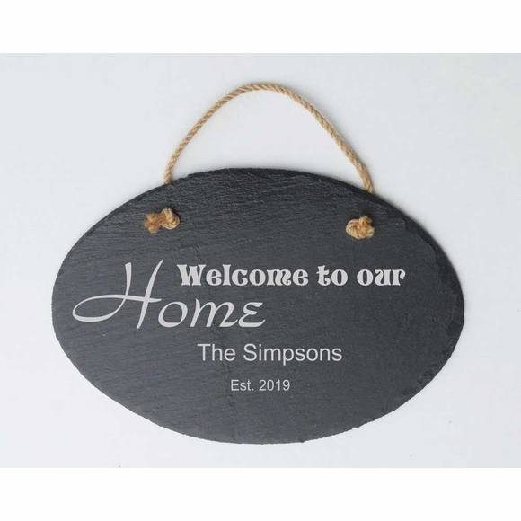 Welcome to Our Home Hanging Slate Plaque