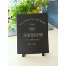 Welcome to Our Home Slate Plaque Personalized with Family Name and Year Established