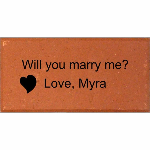 Will You Marry Me Engraved Brick