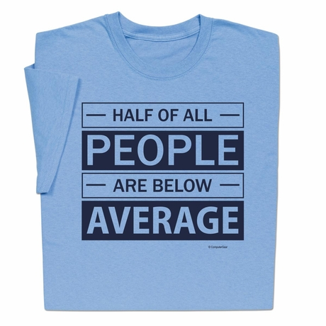 Below Average T-shirt