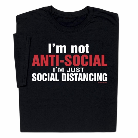 Donate with purchase Coronavirus Not Anti-Social Distancing T-shirt