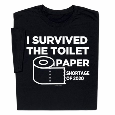 Donate with purchase I Survived TP Toilet Paper Shortage T-shirt