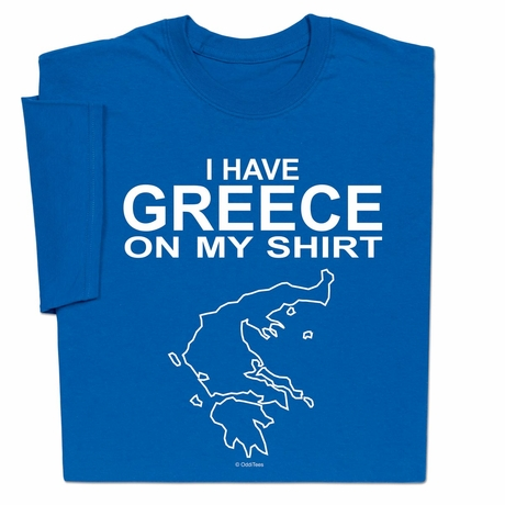 I Have Greece On Shirt T-shirt