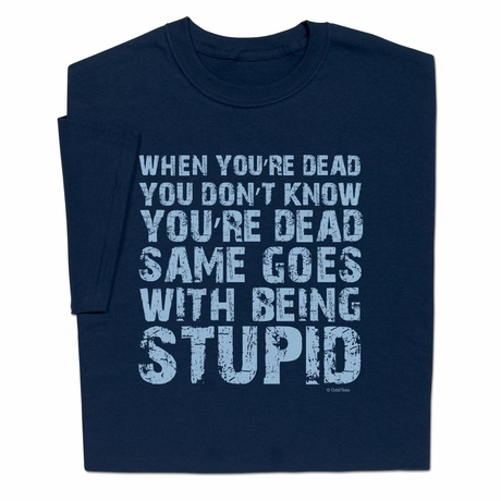 Know When Dead T-shirt