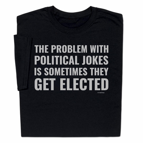 Political Jokes T-shirt