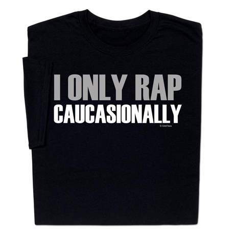 Rap Caucasionally T-shirt