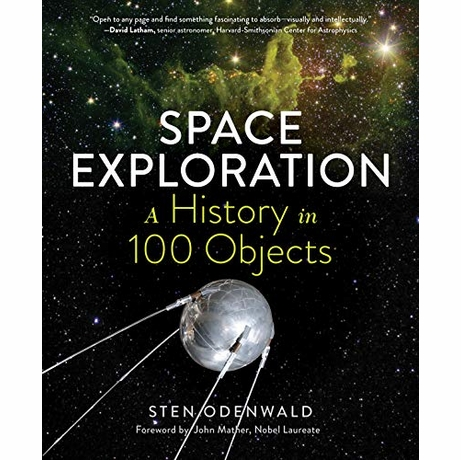 Space Exploration: A History in 100 Objects Book