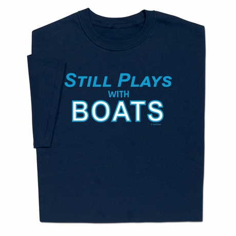 Still Plays With Boats T-shirt