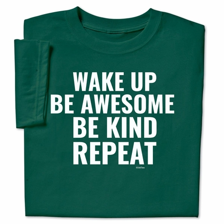 Wake Up Be Awesome T-Shirt