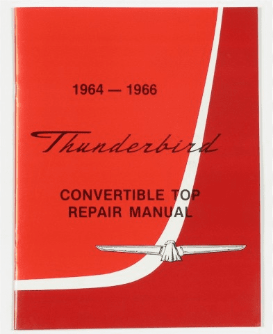 Thunderbird Convertible Top Service Manual