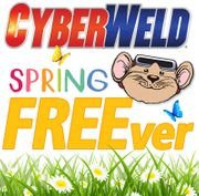 Cyberweld Spring FREEver Spring Promotion