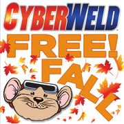 Cyberweld FREE Fall Promotion