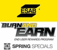 ESAB Burn and Earn Spring Specials