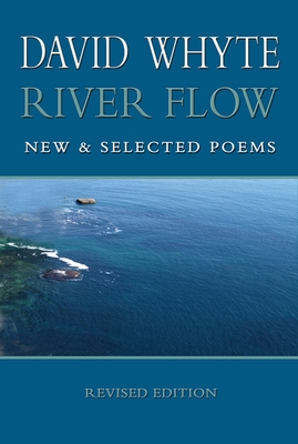 River Flow: New & Selected Poems (HC)