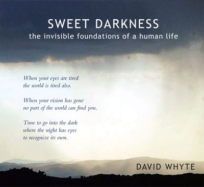 Sweet Darkness: The Invisible Foundations of a Human Life