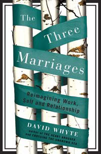 The Three Marriages: Reimagining Work, Self & Relationship - Paperback