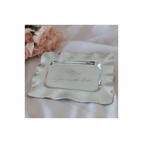 Beatriz Ball Engraved Tray (Mom You Are The Best)
