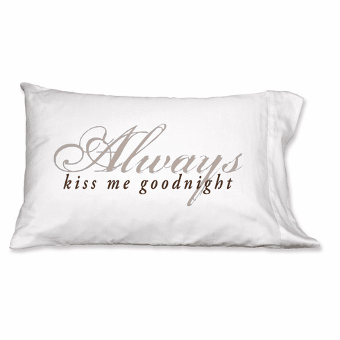 Faceplant Always Kiss Me Standard Pillow Case