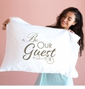 Faceplant Be Our Guest Standard Pillow Case