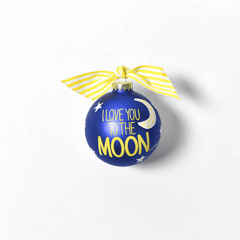Happy Everything Glass Ornament - I Love You To The Moon And Back