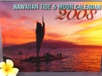 Hawaiian Tide and Moon Calendar - Year 2008