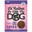 I'd Rather Be With My Dog Paleo Dog Treats - Tummy Love