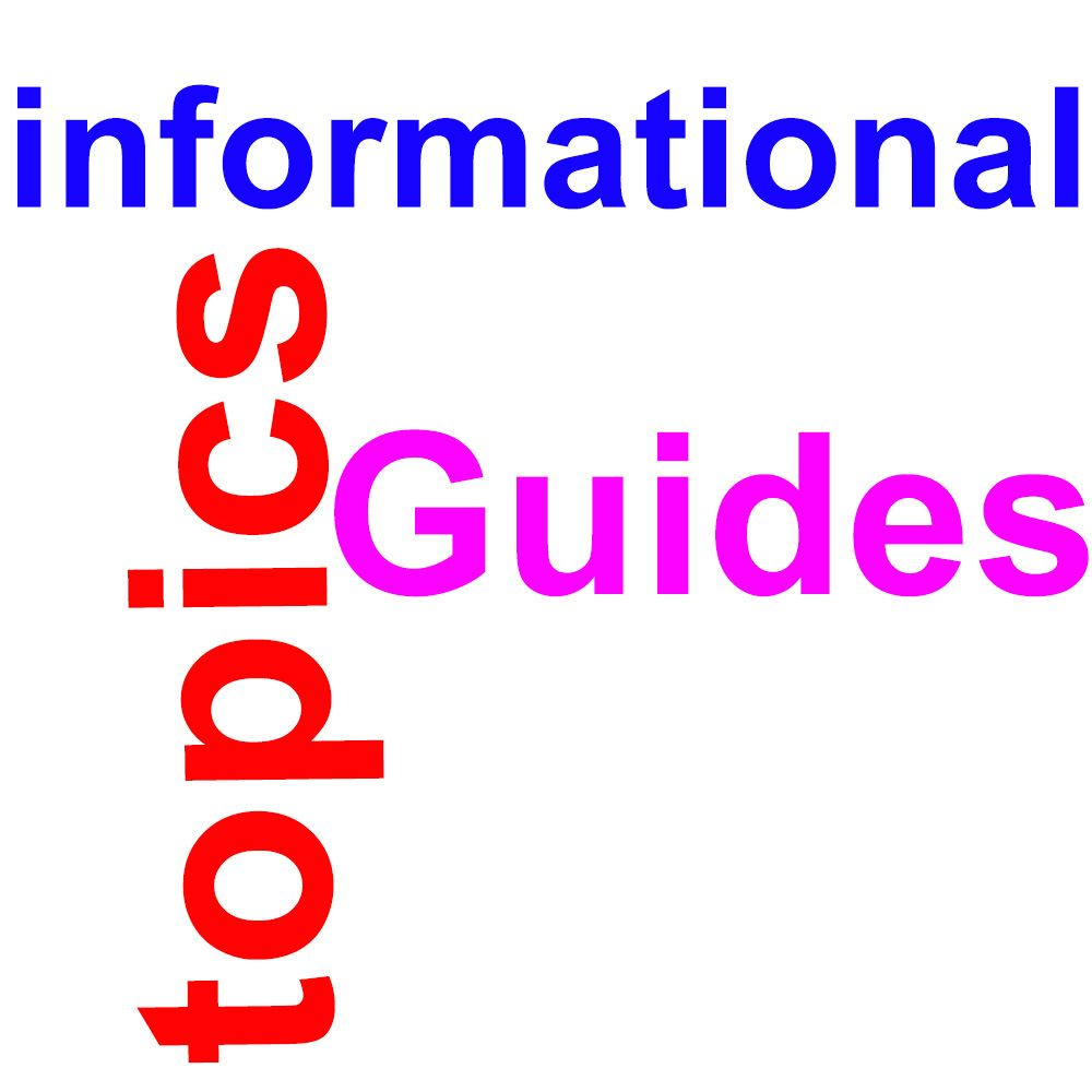 Informational Topics & Guides