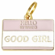 Pet ID Tag - Good Girl