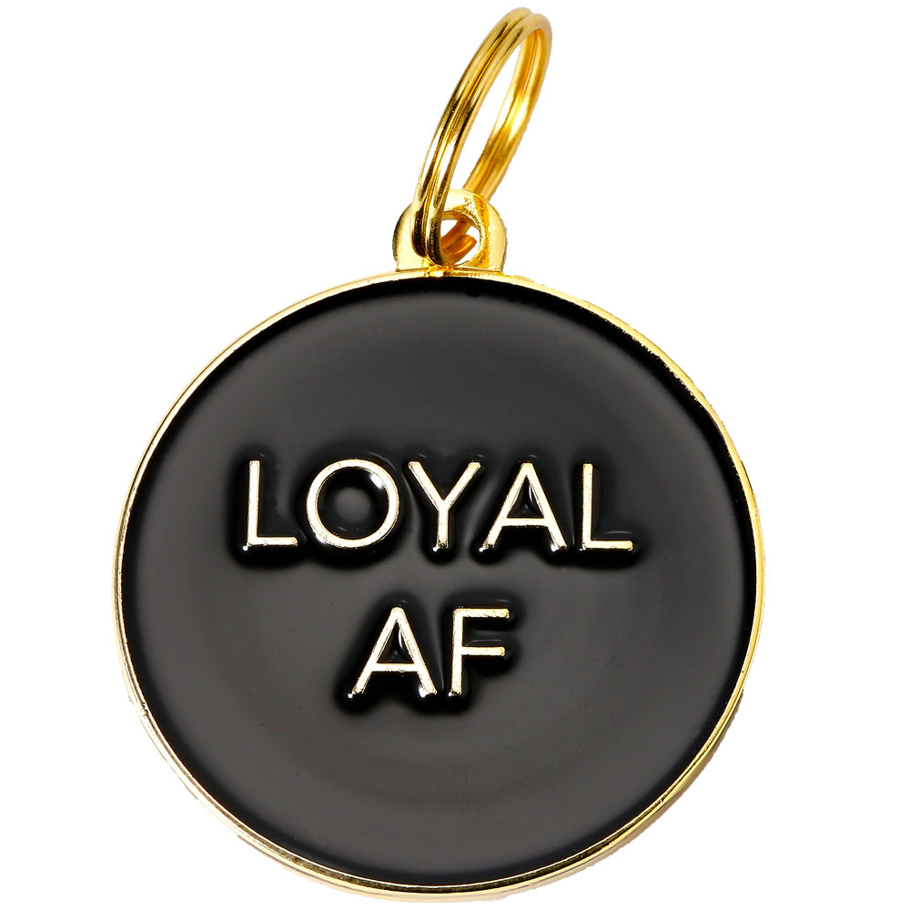 Pet ID Tag - Loyal AF - Black - For Dogs - from EntirelyPets