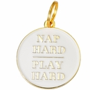 Pet ID Tag - Nap Hard Play Hard