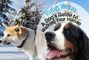 Rufus Writes: A Dog's Guide to Walking Your Human