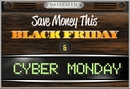 Save Money this Holiday Season by Buying on Black Friday and Cyber Monday